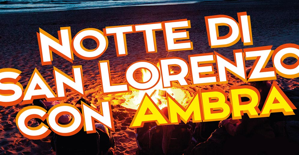 Notte di San Lorenzo con Ambra