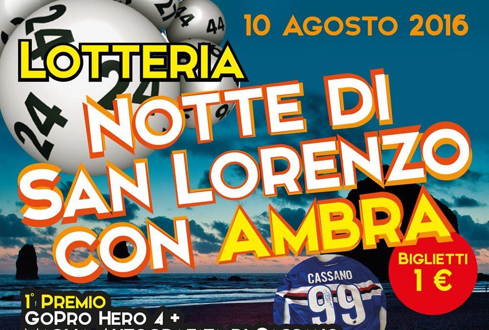 Lotteria notte di San Lorenzo con Ambra